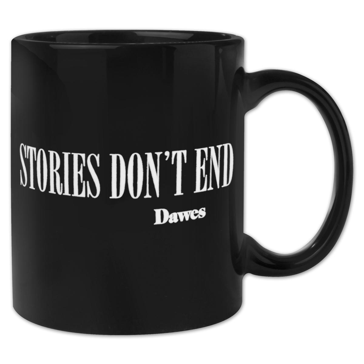 """Dawes """"Stories Don't End"""" Black Mug"""