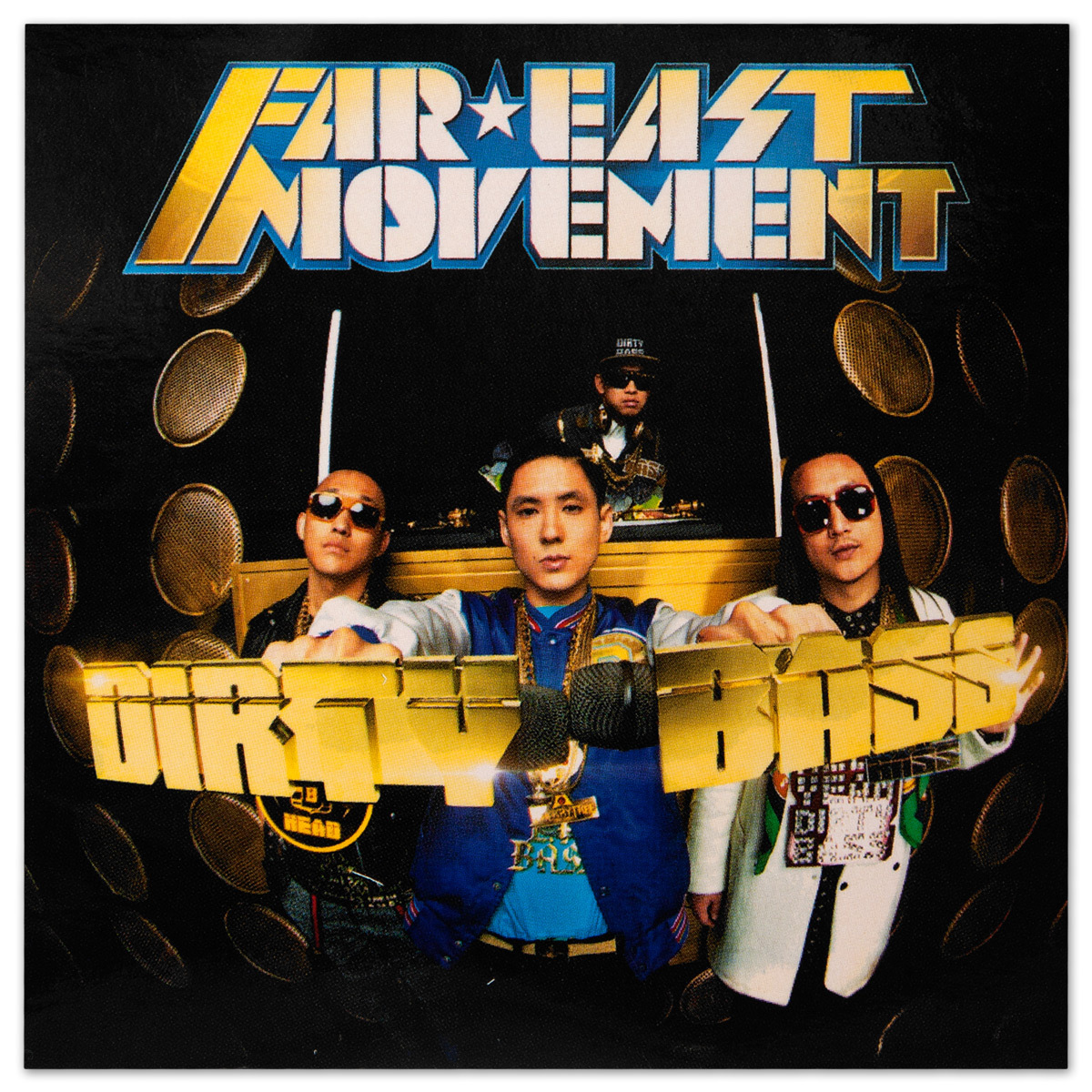 Far East Movement Dirty Bass Sticker