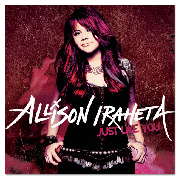 "Allison Iraheta ""Just Like You"" CD"