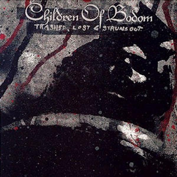 Children of Bodom - Trashed, Lost & Strungout EP (U.S. Edition) - MP3 Download
