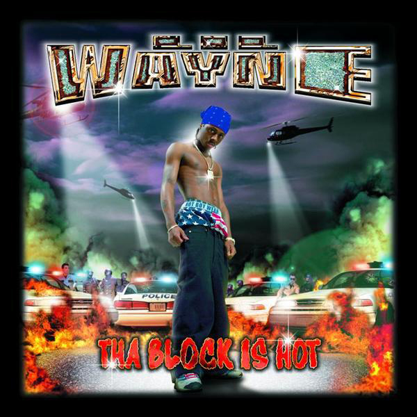 Lil Wayne - Tha Block Is Hot [Explicit] - MP3 Download