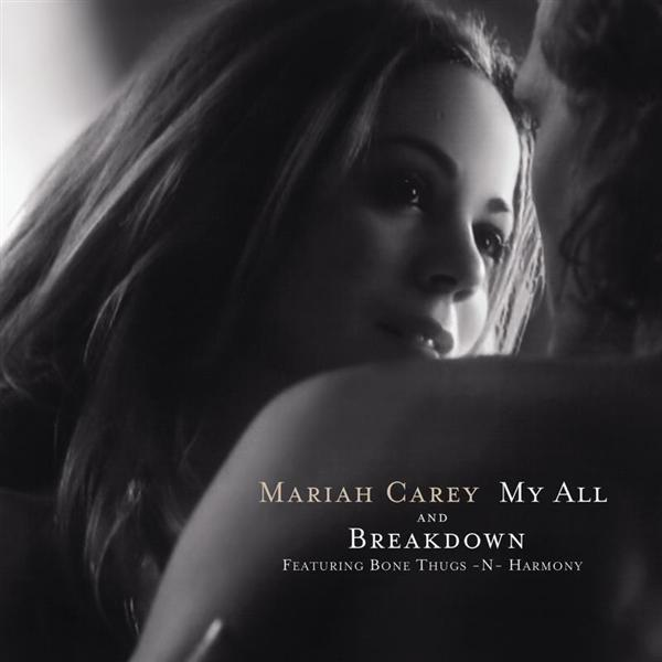 Mariah Carey - My All / Breakdown - MP3 Download