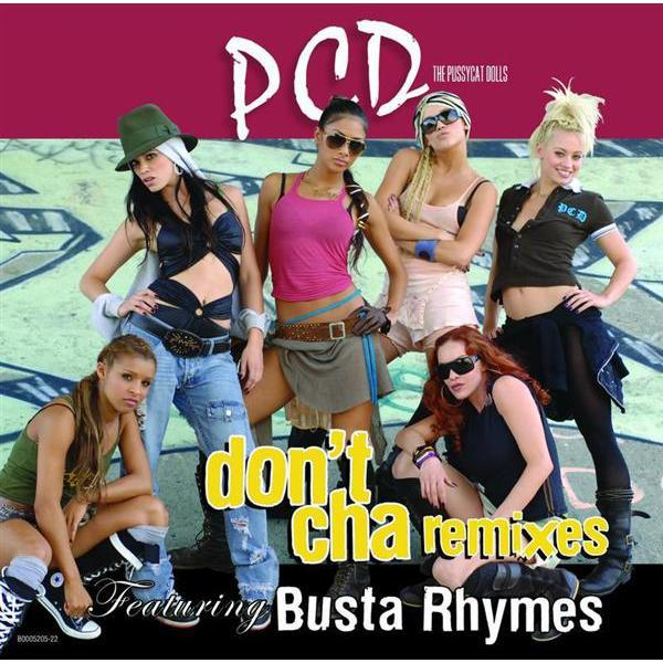 Pussycat Dolls - Don't Cha (Remixes) EP - MP3 Download
