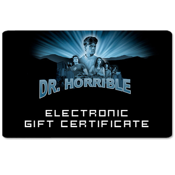 Dr. Horrible™ Electronic Gift Certificate