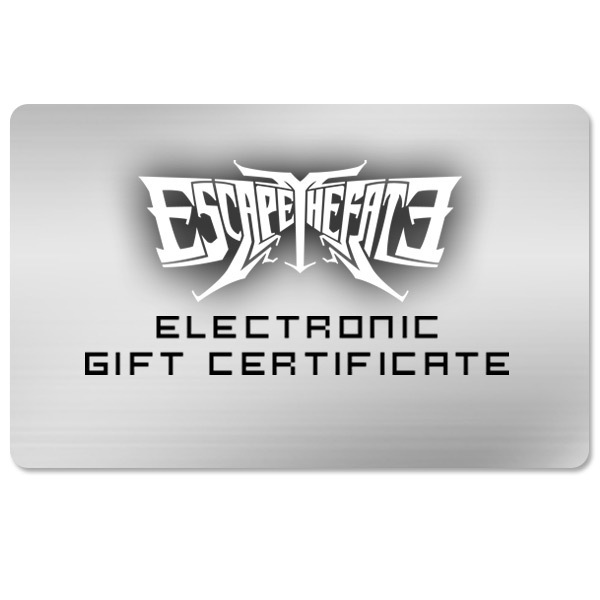 Escape the Fate Electronic Gift Certificate