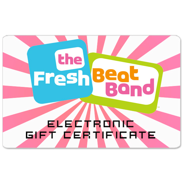 Fresh Beat Band Electronic Gift Certificate