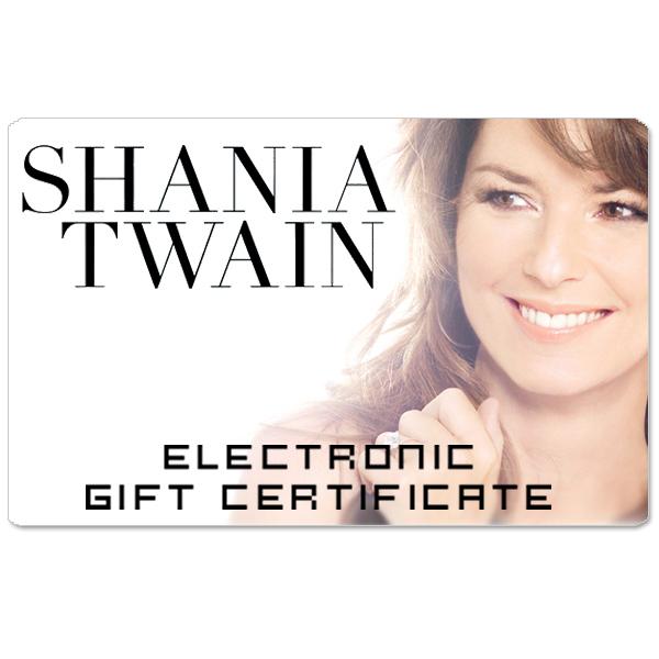 Shania Twain Electronic Gift Certificate