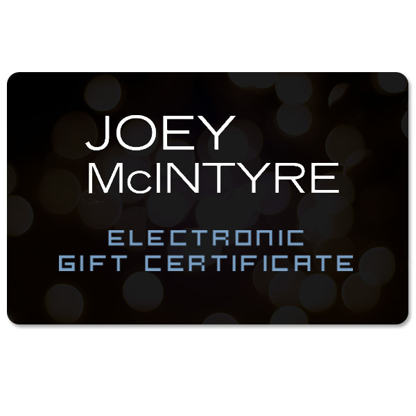 Joey McIntyre Electronic Gift Certificate