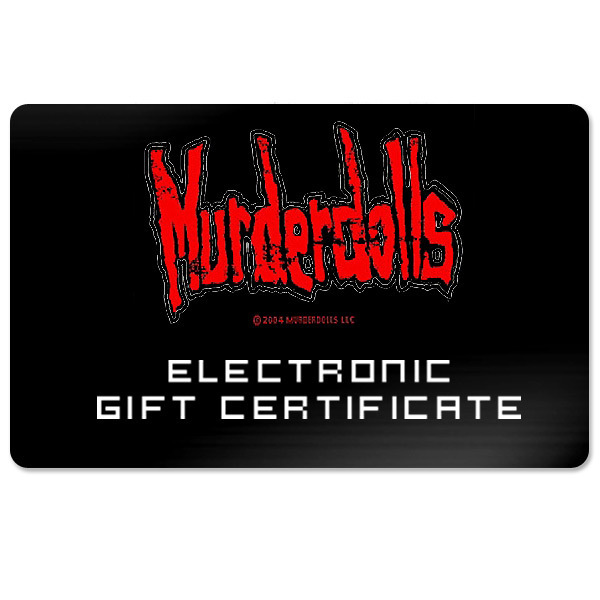 Murderdolls Electronic Gift Certificate