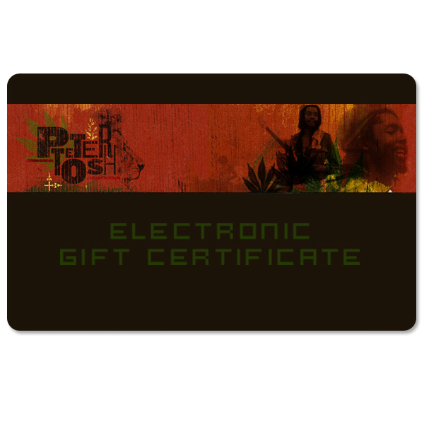 Peter Tosh Electronic Gift Certificate