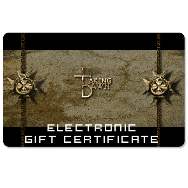Taking Dawn Electronic Gift Certificate