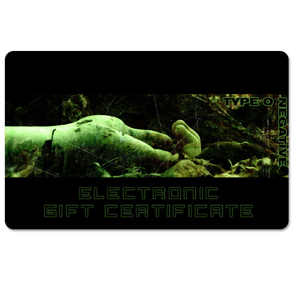 Type O Negative Electronic Gift Certificate