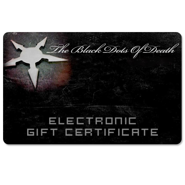 The Black Dots of Death Electronic Gift Certificate