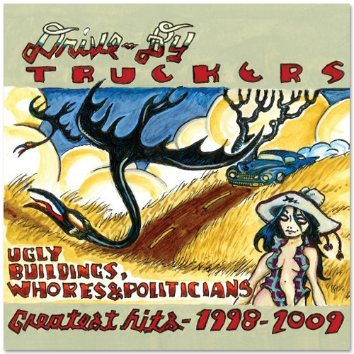 Drive-By Truckers - Ugly Buildings, Whores MP3 Download