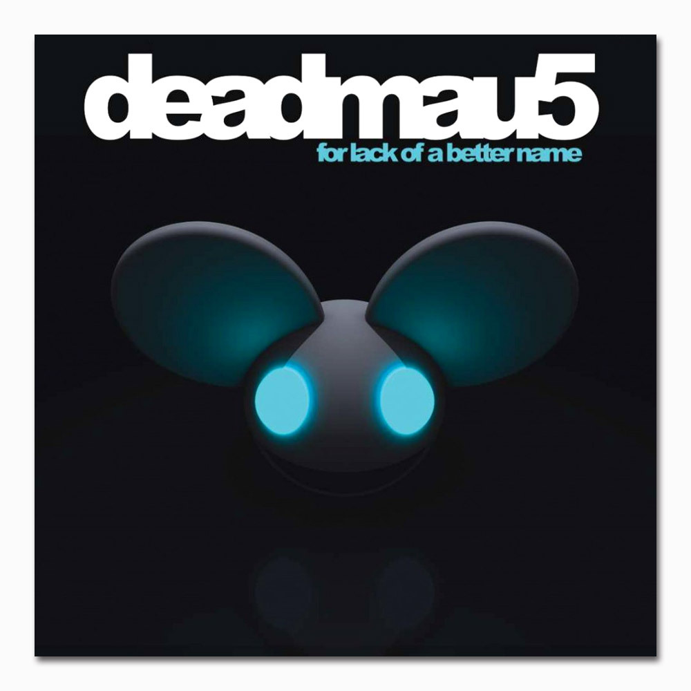 deadmau5 CD: For Lack Of A Better Name