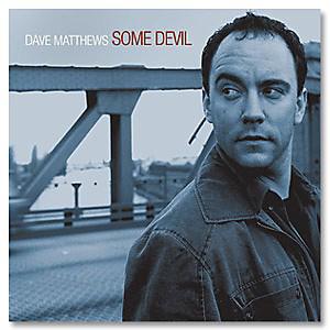 Dave Matthews - Some Devil