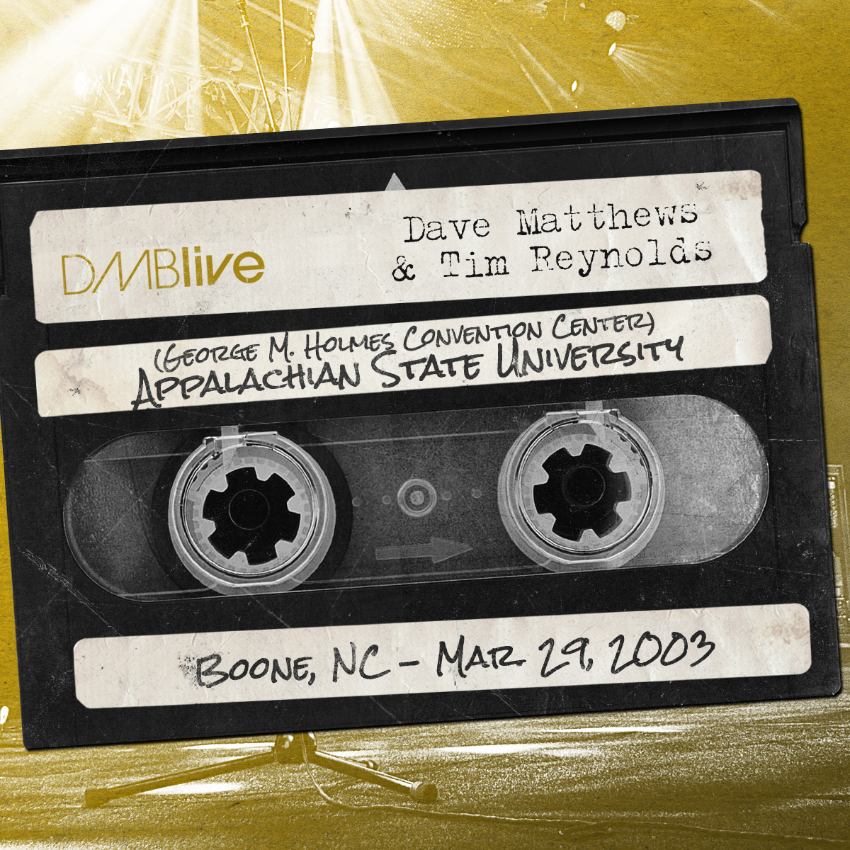 Dave Matthews & Tim Reynolds Appalachian State University, Boone, NC 3/29/2003