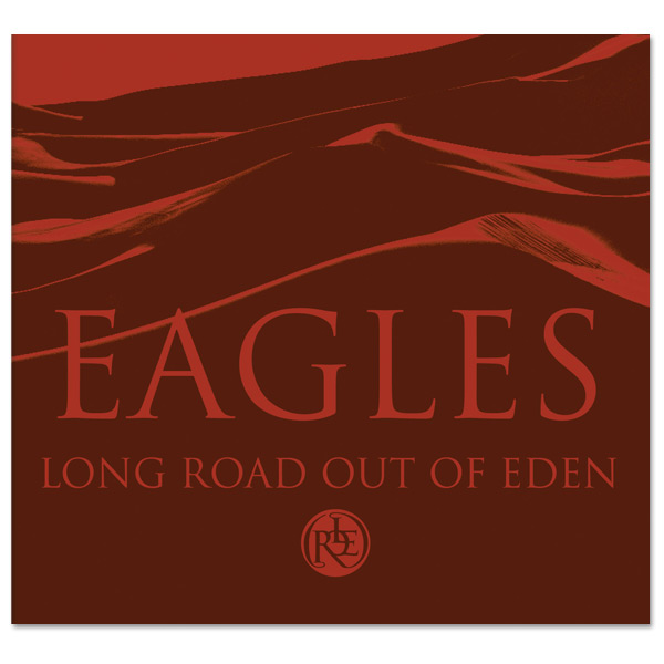 Eagles- Long Road Out of Eden Deluxe Edition Digital Download