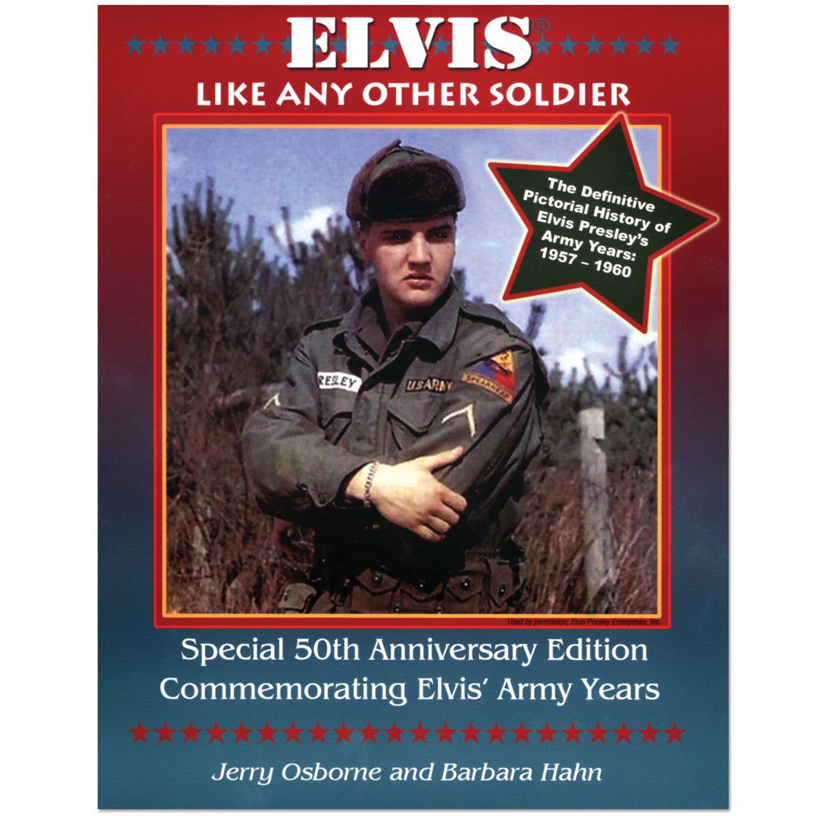 Elvis: Like Any Other Soldier Book 50th Anniversary Edition