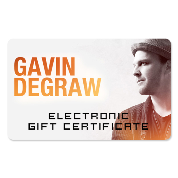 Gavin DeGraw Electronic Gift Certificate