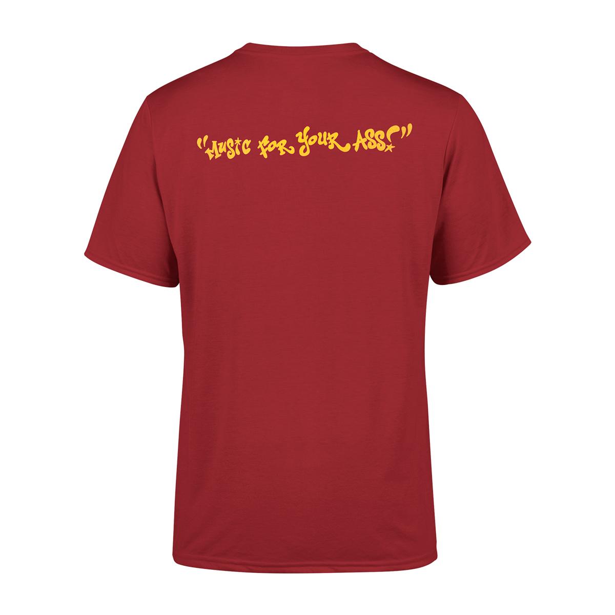 Music For Your Ass T-Shirt