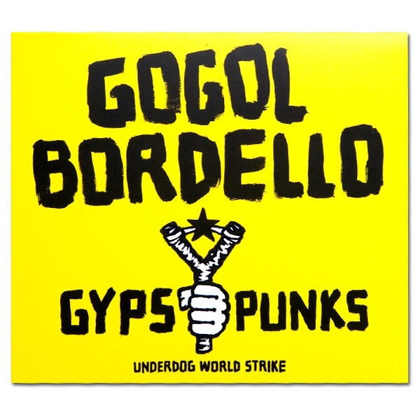 Gypsy Punks: Underdog World Strike CD