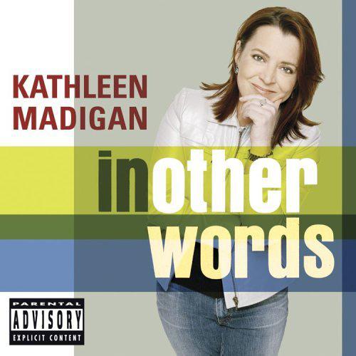 Kathleen Madigan - In Other Words Digital Download (MP3)