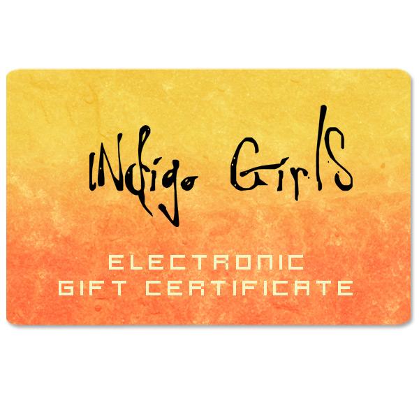 Indigo Girls Electronic Gift Certificate