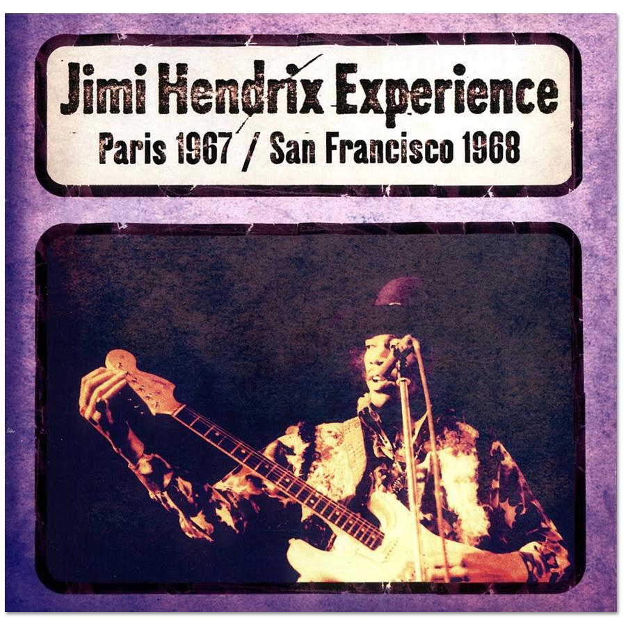 Jimi Hendrix Experience: Paris 1967/San Francicso 1968 DAGGER RECORDS CD