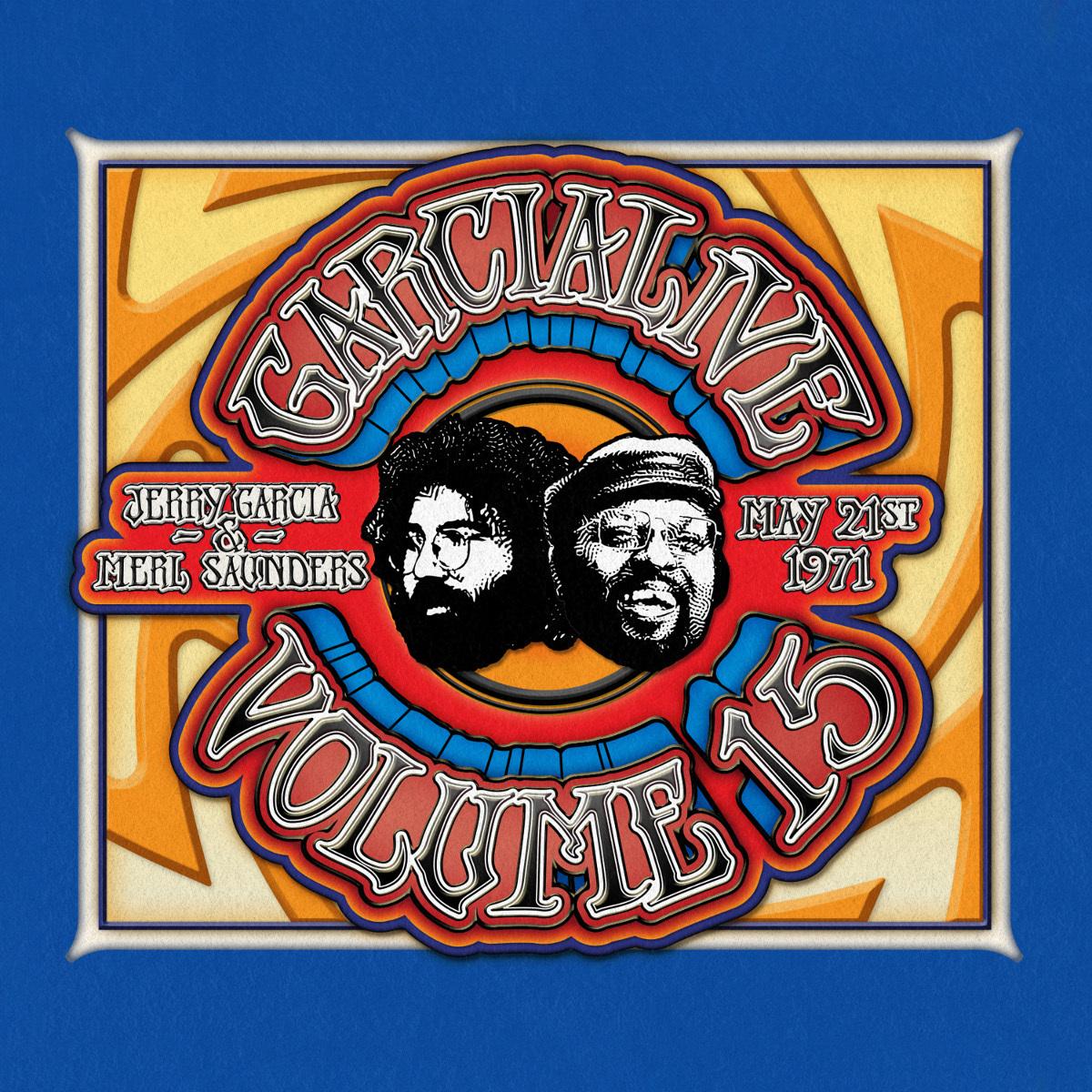 Jerry Garcia & Merl Saunders - GarciaLive Volume 15: 05/21/71 2-CD Set or Digital Download