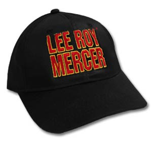 Lee Roy Mercer 2006 Whoop-Ass Tour Cap