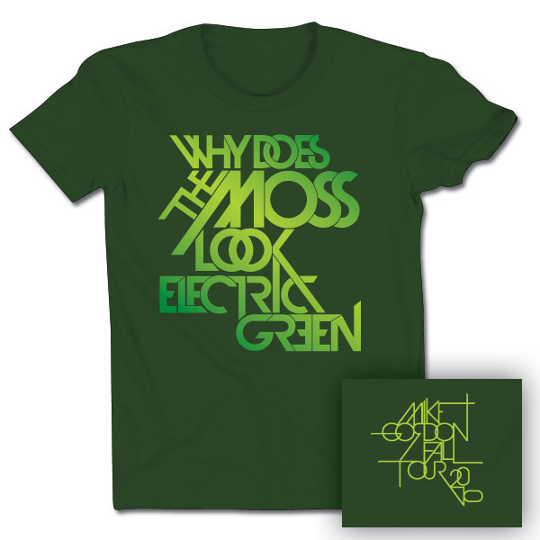 "Mike Gordon ""Electric Green"" Tour T on Forest"