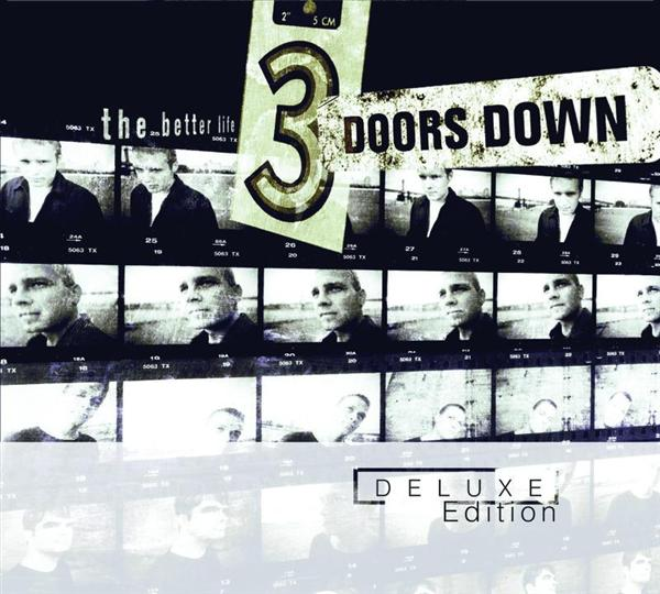 3 Doors Down - The Better Life - Deluxe Edition - MP3 Download