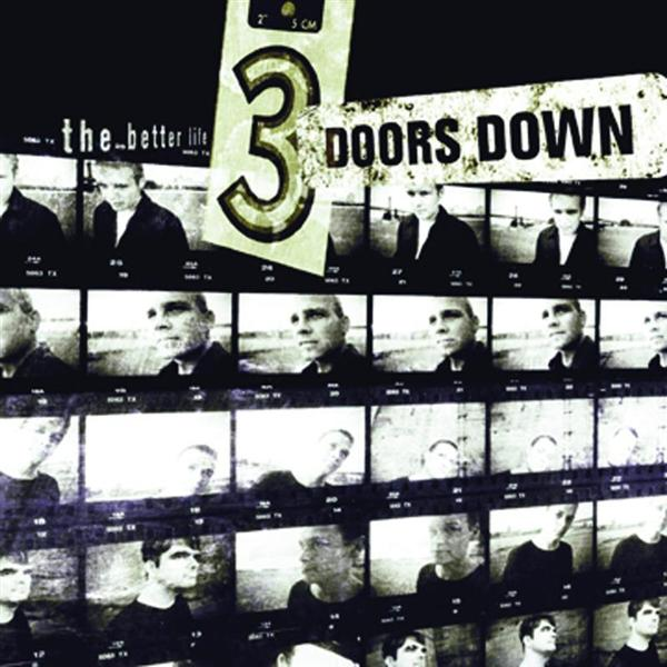 3 Doors Down - The Better Life - MP3 Download