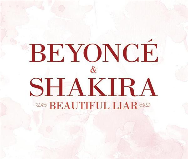 Beyoncé & Shakira - Beautiful Liar - MP3 Download