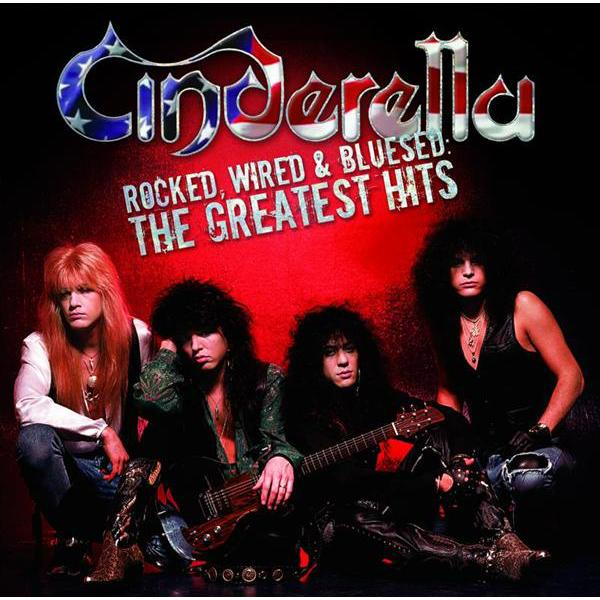 Cinderella - Rocked, Wired & Bluesed : The Greatest Hits - MP3 Download