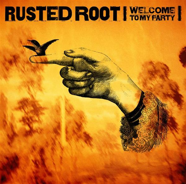 Rusted Root - Welcome To Our Party - MP3 Download