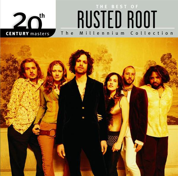 20th Century Masters The Millennium Collection: The Best Of Rusted Root - MP3 Download