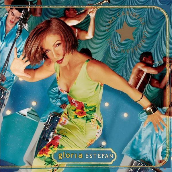 Gloria Estefan - Alma Caribeña - MP3 Download