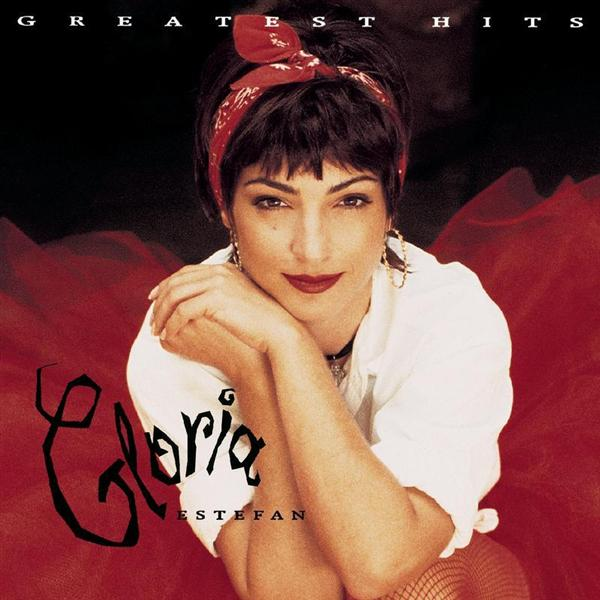 Gloria Estefan - Greatest Hits - MP3 Download