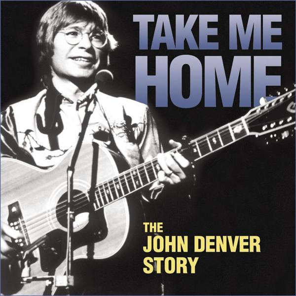 John Denver - Take Me Home - MP3 Download