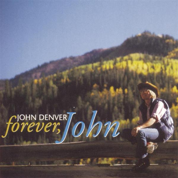 John Denver - Forever, John  - MP3 Download