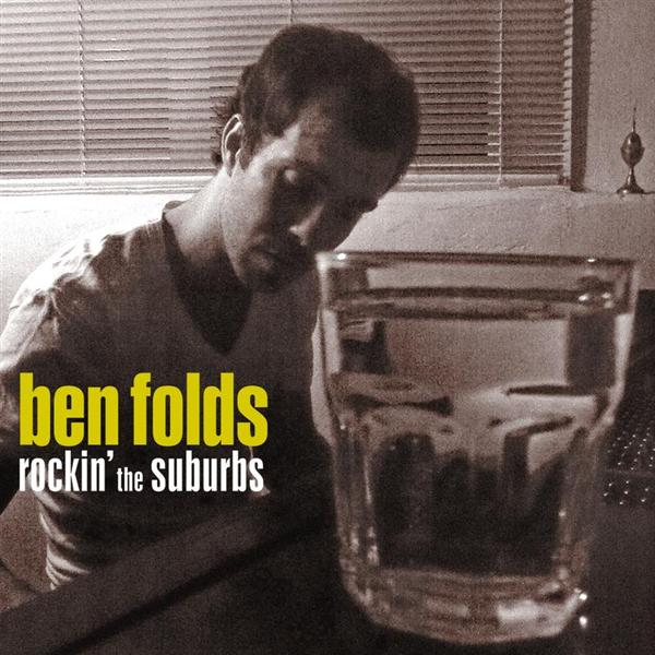 Ben Folds - Rockin' The Suburbs - MP3 Download
