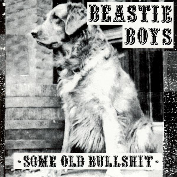 Beastie Boys - Some Old Bullshit - MP3 Download