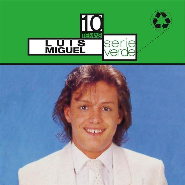 Luis Miguel - Serie Verde - MP3 Download