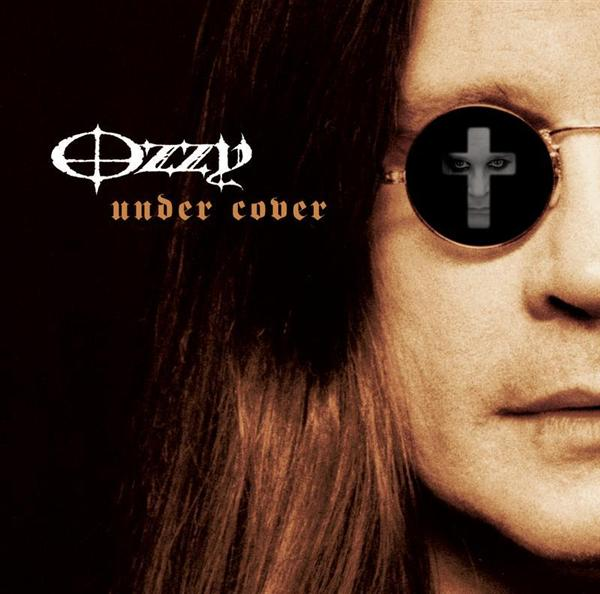 Ozzy Osbourne - Under Cover - MP3 Download