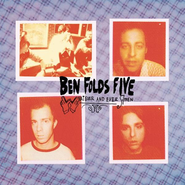 Ben Folds Five - Whatever And Ever Amen (Remastered) - MP3 Download