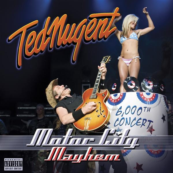 Ted Nugent - Motor City Mayhem - MP3 Download