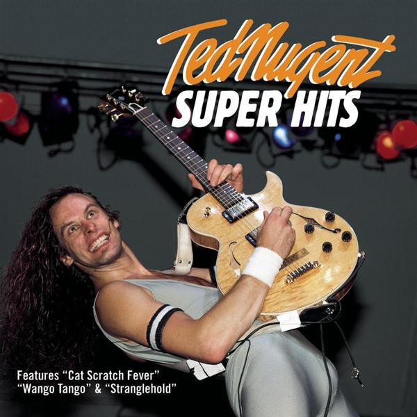 Ted Nugent - Super Hits - MP3 Download
