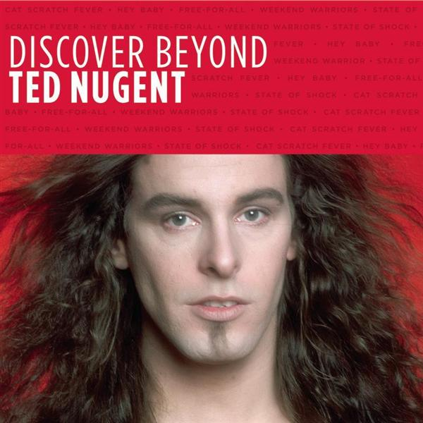 Ted Nugent - Discover Beyond - MP3 Download